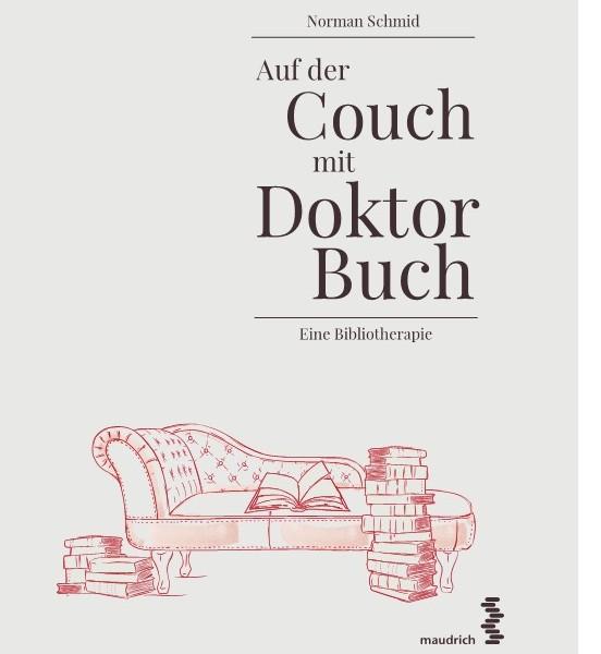 dr schmid dr schmid auf der couch mit doktor buch von dr norman schmid 2016. Black Bedroom Furniture Sets. Home Design Ideas